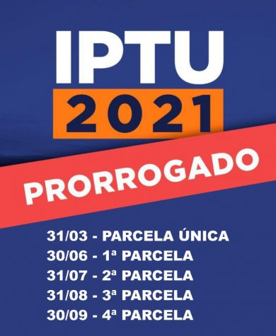 MUNICÍPIO PRORROGA PRAZO DE PAGAMENTO DO IPTU 2021